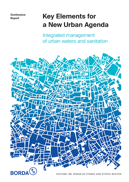 Key Elements for a New Urban Agenda: Integrated management of urban waters and sanitation