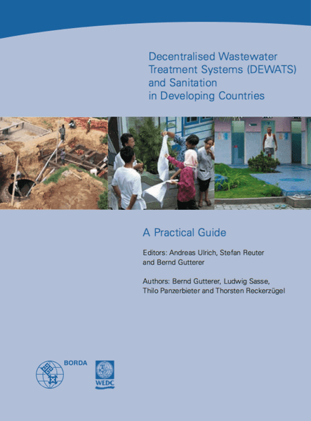 DEWATS and Sanitation in Developing Countries: A Practical Guide